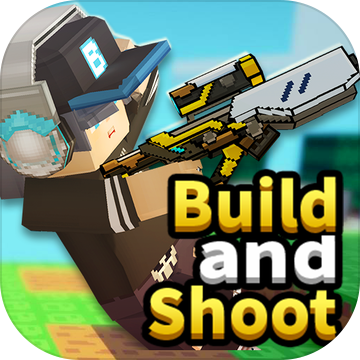 Build and Shoot